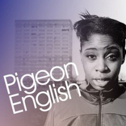 Pigeon English - National Youth Theatre